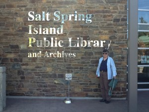 The sign at the new and lovely Salt Spring Island public library; and Mother, for scale.